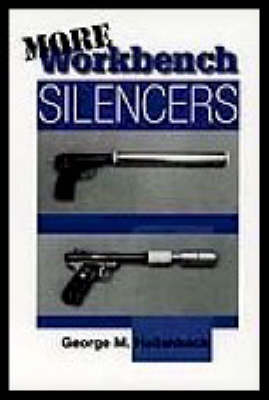 More Workbench Silencers (Paperback)