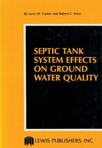 Septic Tank System Effects on Ground Water Quality (Hardback)