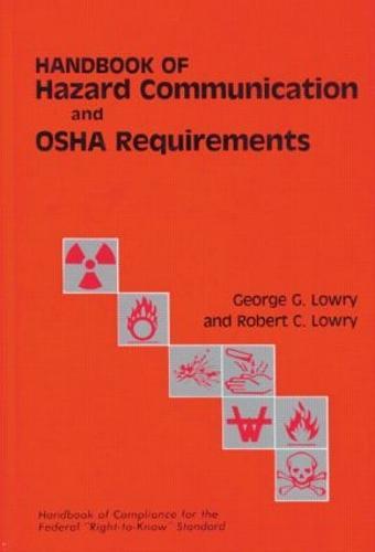 Handbook of Hazard Communication and OSHA Requirements (Hardback)