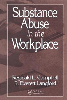 Substance Abuse in the Workplace (Hardback)
