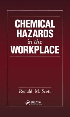 Chemical Hazards in the Workplace (Hardback)