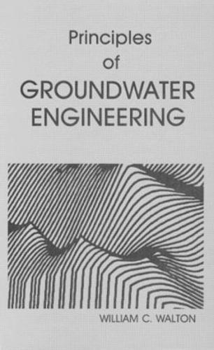 Principles of Groundwater Engineering (Hardback)