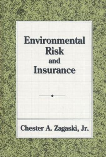 Environmental Risk and Insurance (Hardback)