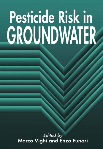Pesticide Risk in Groundwater (Hardback)