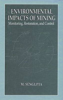 Environmental Impacts of Mining Monitoring, Restoration, and Control (Hardback)