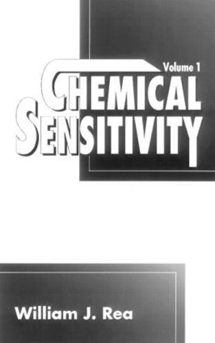 Chemical Sensitivity, Volume I (Hardback)