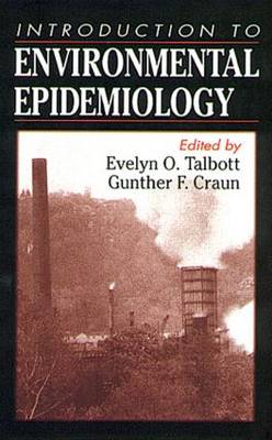 An Introduction to Environmental Epidemiology (Hardback)