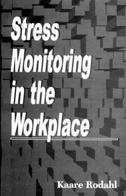Stress Monitoring in the Workplace (Hardback)