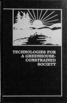 Technologies for a Greenhouse-Constrained Society (Hardback)