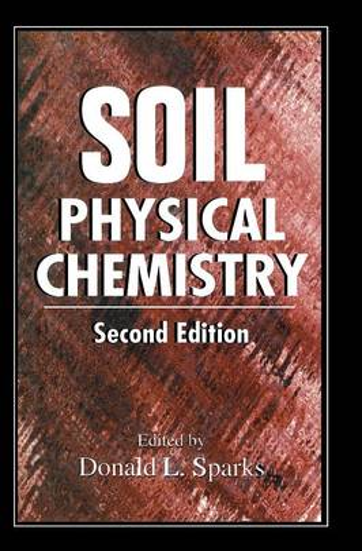 Soil Physical Chemistry, Second Edition (Hardback)
