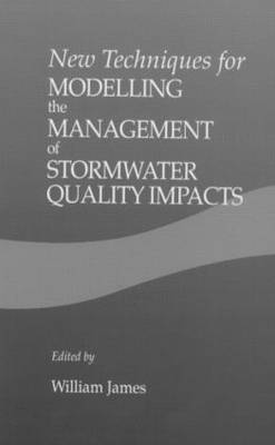 New Techniques for Modelling the Management of Stormwater Quality Impacts (Hardback)