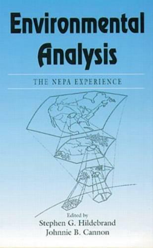 Environmental AnalysisThe NEPA Experience (Hardback)
