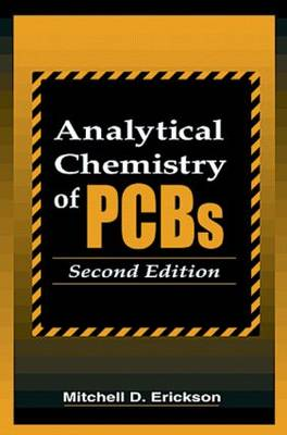 Analytical Chemistry of PCBs, Second Edition (Hardback)