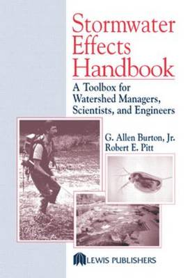 Stormwater Effects Handbook: A Toolbox for Watershed Managers, Scientists, and Engineers (Hardback)