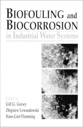 Biofouling and Biocorrosion in Industrial Water Systems (Hardback)