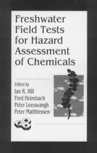 Freshwater Field Tests for Hazard Assessment of Chemicals (Hardback)