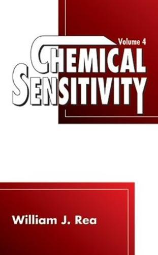 Chemical Sensitivity: Tools, Diagnosis and Method of Treatment,  Volume IV (Hardback)