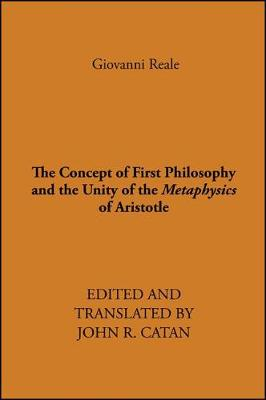 The Concept of First Philosophy and the Unity of the Metaphysics of Aristotle (Paperback)