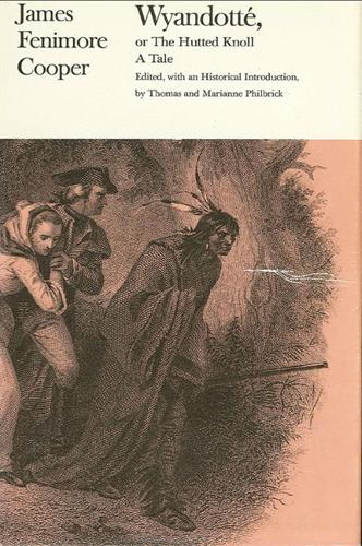 Wyandotte, or the Hutted Knoll: A Tale (Paperback)