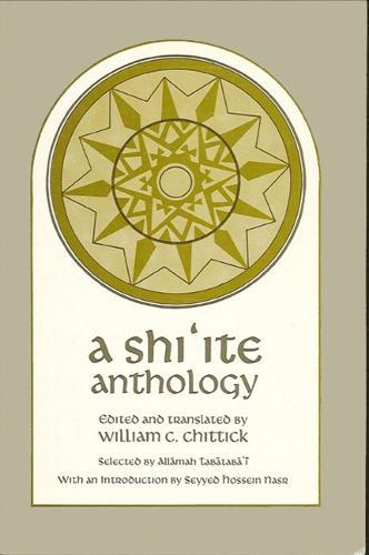 A Shi'ite Anthology (Hardback)