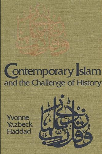 Contemporary Islam and the Challenge of History (Paperback)