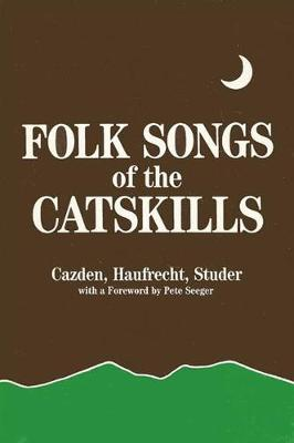 Folk Songs of the Catskills (Paperback)
