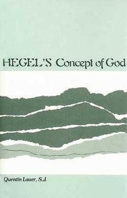 Hegel's Concept of God - SUNY Series in Hegelian Studies (Hardback)