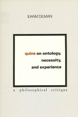 Quine on Ontology, Necessity, and Experience: A Philosophical Critique (Paperback)