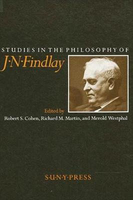 Studies in the Philosophy of J. N. Findlay (Paperback)