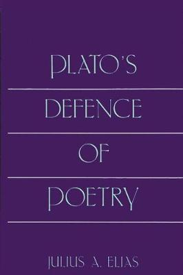Plato's Defence of Poetry (Hardback)