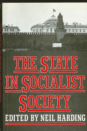 The State in Socialist Society (Paperback)
