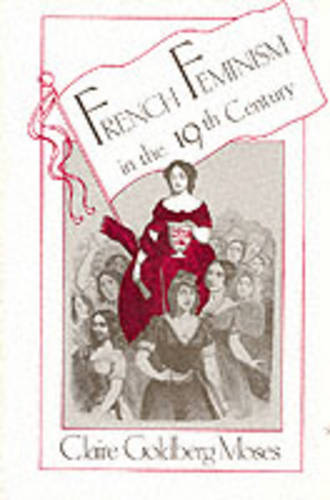French Feminism in the 19th Century (Paperback)