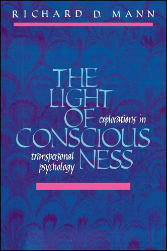 The Light of Consciousness: Explorations in Transpersonal Psychology (Paperback)