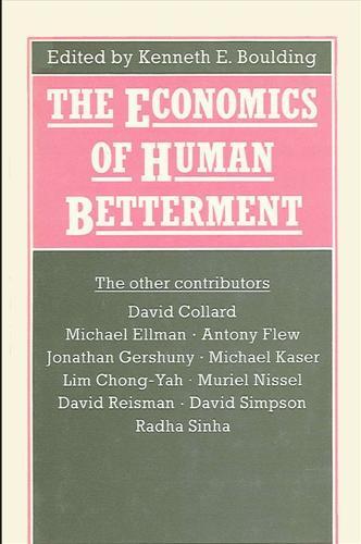 The Economics of Human Betterment (Hardback)