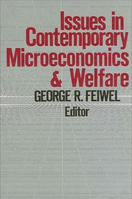 Issues in Contemporary Microeconomics and Welfare (Hardback)