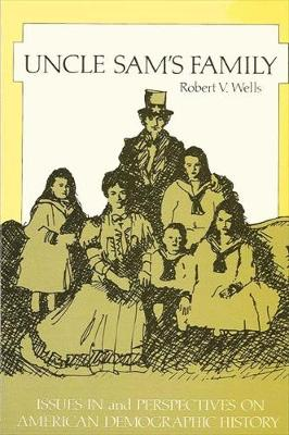 Uncle Sam's Family: Issues and Perspectives on American Demographic History (Paperback)