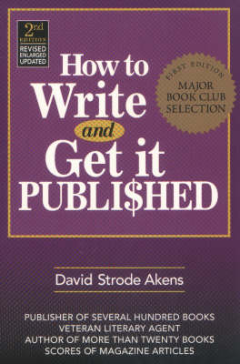 How to Write and Get it Published (Paperback)