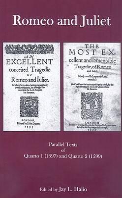 """Romeo and Juliet"": Parallel Texts of Quarto 1 (1597) and Quarto 2 (1599) (Hardback)"