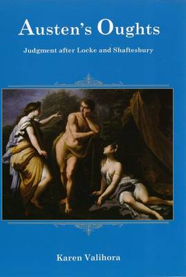 Austen's Oughts: Judgment After Locke and Shafterbury (Hardback)