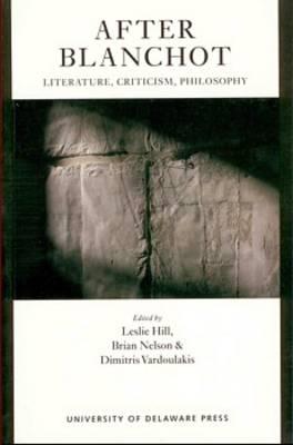After Blanchot: Literature, Criticism, Philosophy (Paperback)