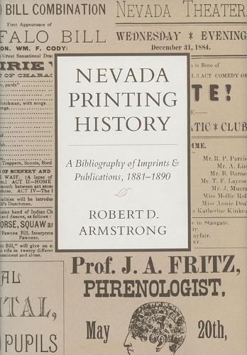 Nevada Printing History: A Bibliography of Imprints and Publications (Hardback)