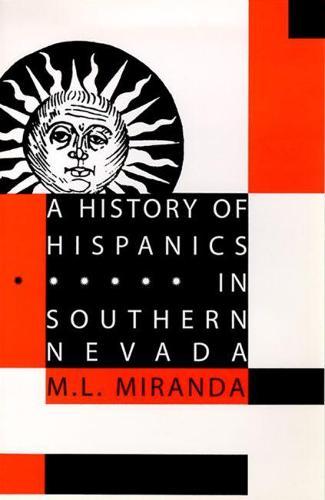 A History of Hispanics in Southern Nevada (Hardback)