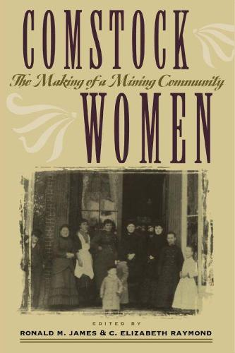 Comstock Women: Making of a Mining Community (Paperback)