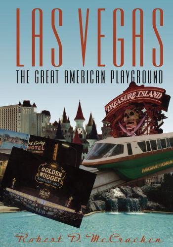 Las Vegas: The Great American Playground (Paperback)