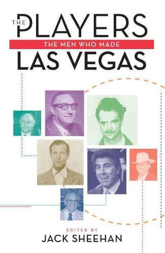 The Players: Men Who Made Las Vegas (Paperback)