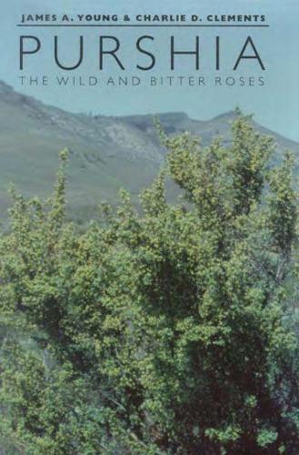 Purshia: The Wild and Bitter Roses (Hardback)