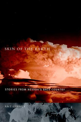 Skin of the Earth: Stories from Nevada's Back Country (Paperback)
