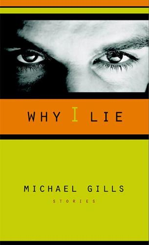 Why I Lie: Stories (Paperback)