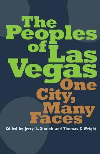 The Peoples of Las Vegas: One City, Many Faces (Paperback)