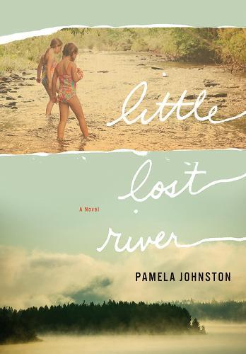 Little Lost River: A Novel (Hardback)